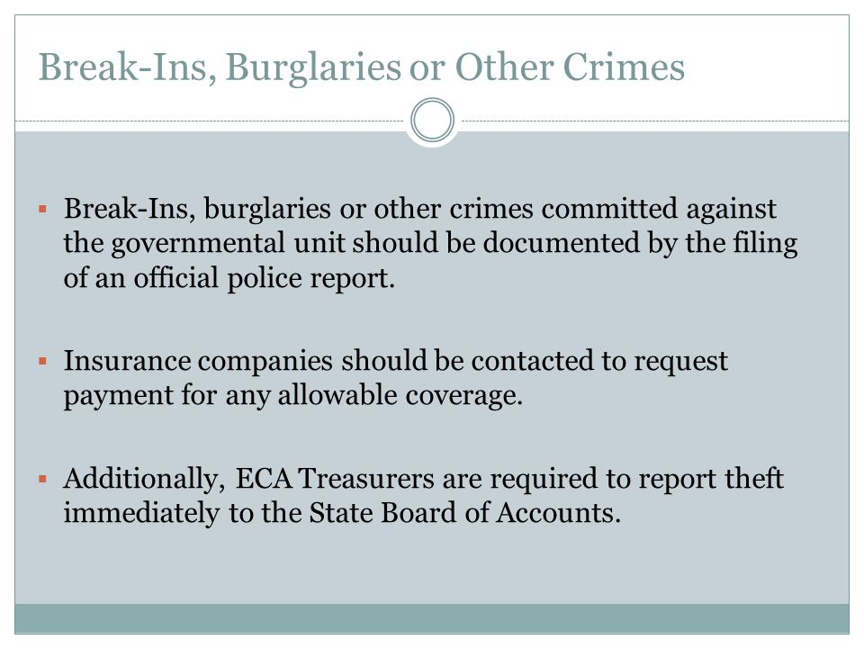 Break-Ins, Burglaries or Other Crimes