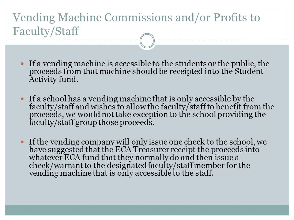 Vending Machine Commissions and/or Profits to Faculty/Staff