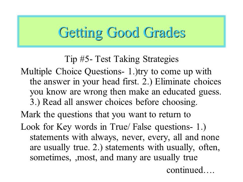 Tip #5- Test Taking Strategies