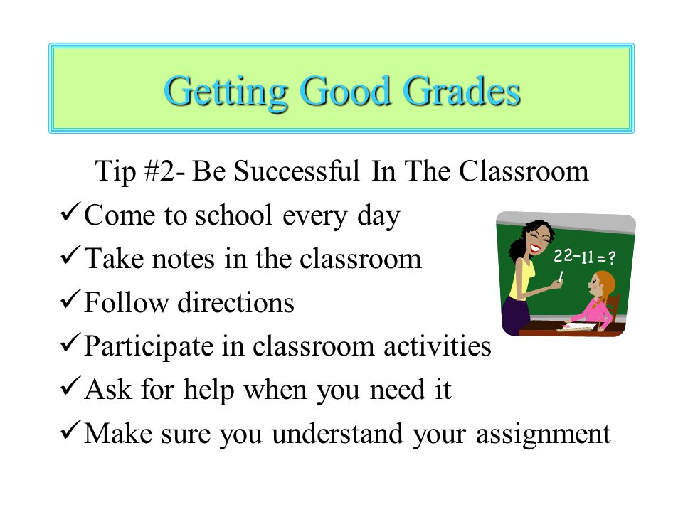 Tip #2- Be Successful In The Classroom