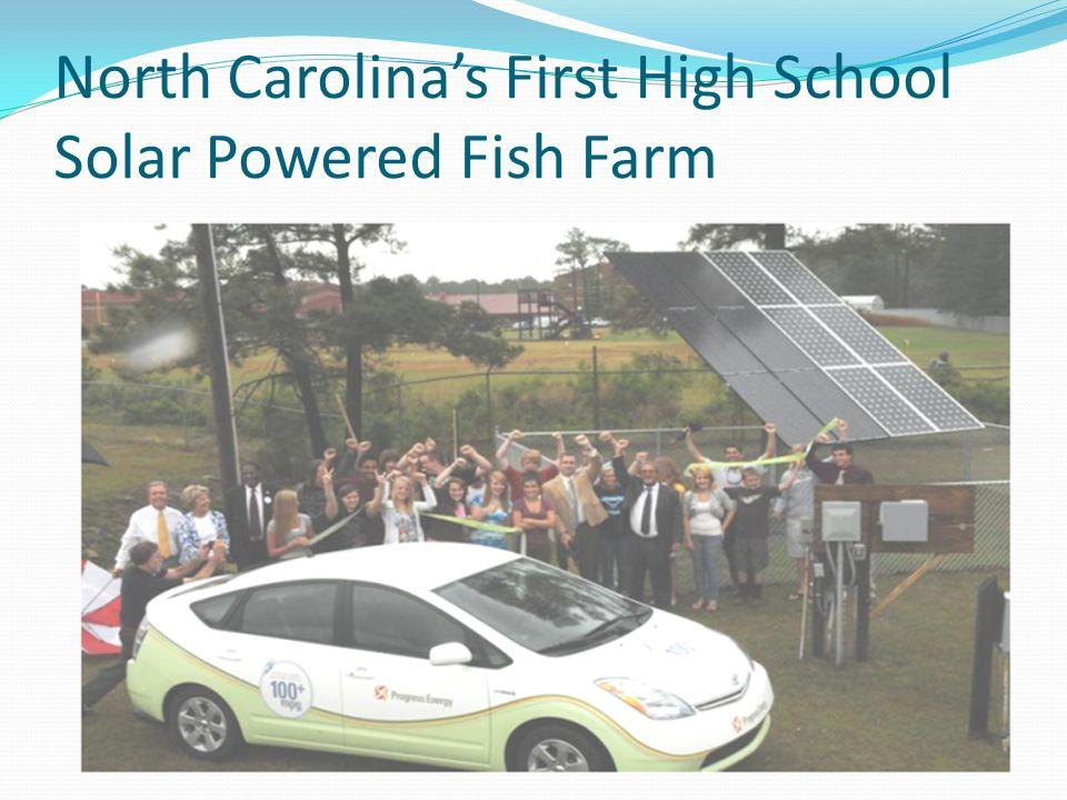 North Carolina's First High School Solar Powered Fish Farm