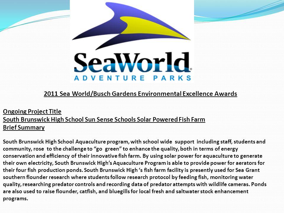 2011 Sea World/Busch Gardens Environmental Excellence Awards