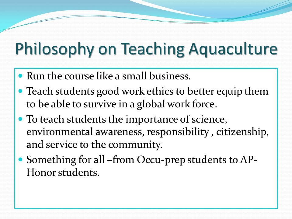 Philosophy on Teaching Aquaculture