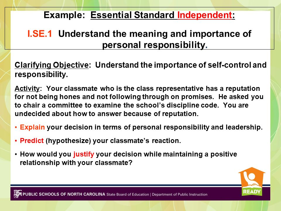 Example: Essential Standard Independent: I. SE
