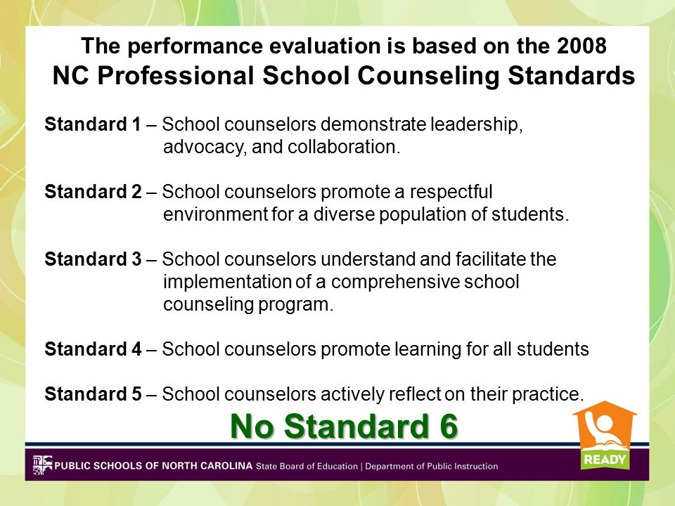 No Standard 6 NC Professional School Counseling Standards