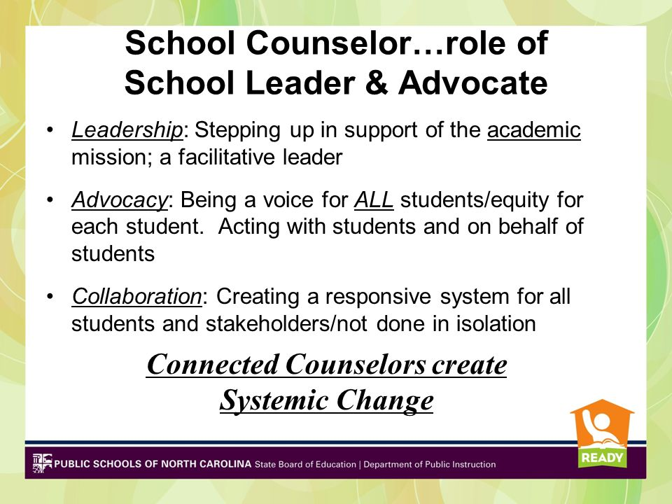 School Counselor…role of School Leader & Advocate