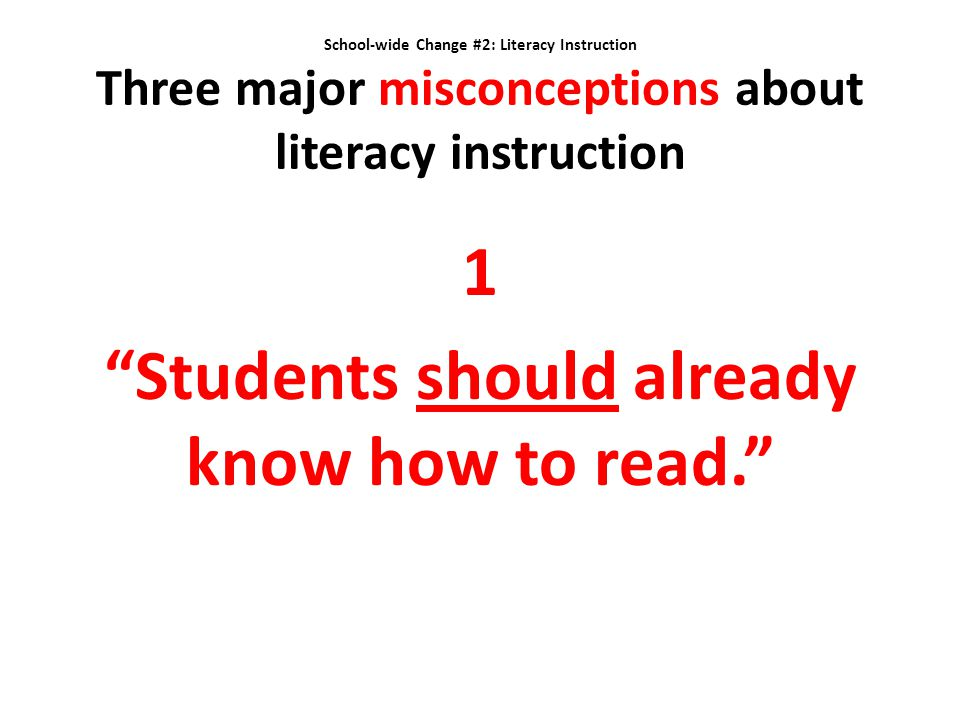 1 Students should already know how to read.