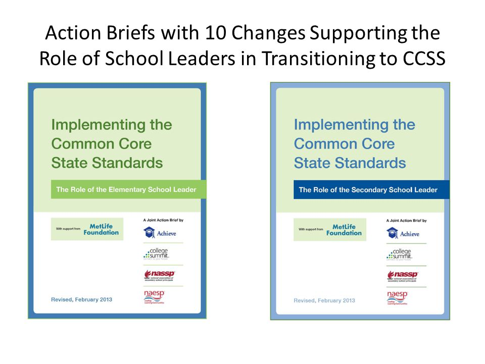 Action Briefs with 10 Changes Supporting the Role of School Leaders in Transitioning to CCSS
