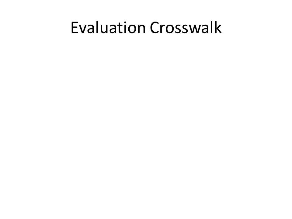 Evaluation Crosswalk