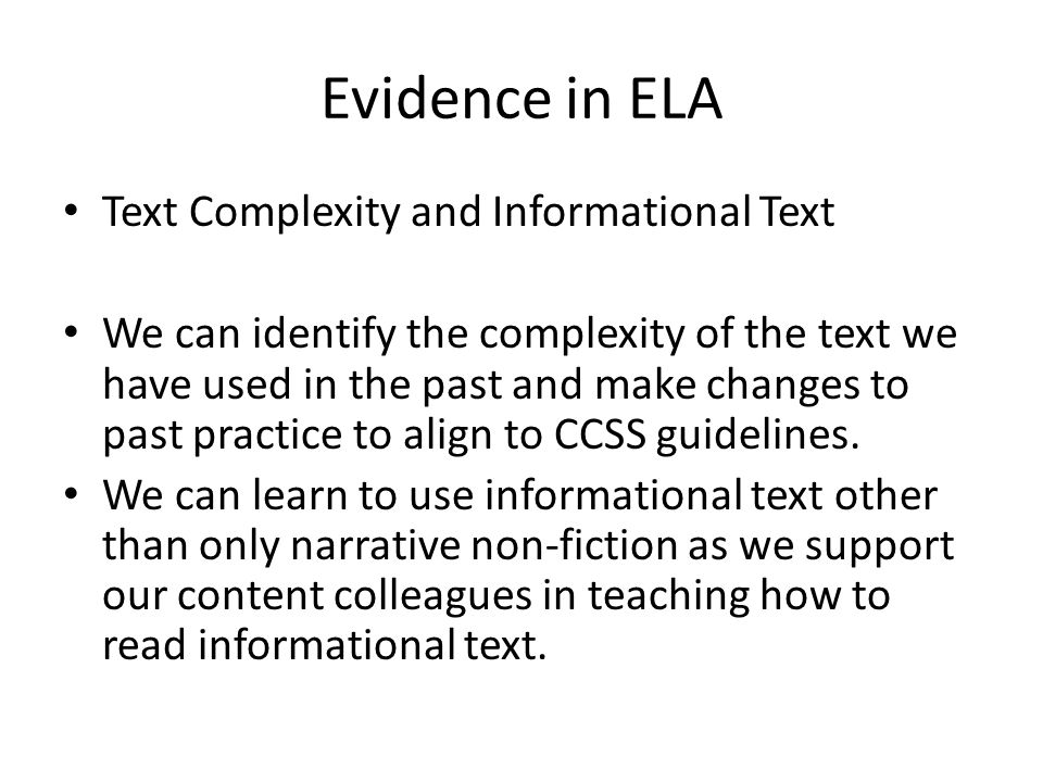 Evidence in ELA Text Complexity and Informational Text