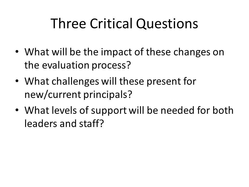 Three Critical Questions