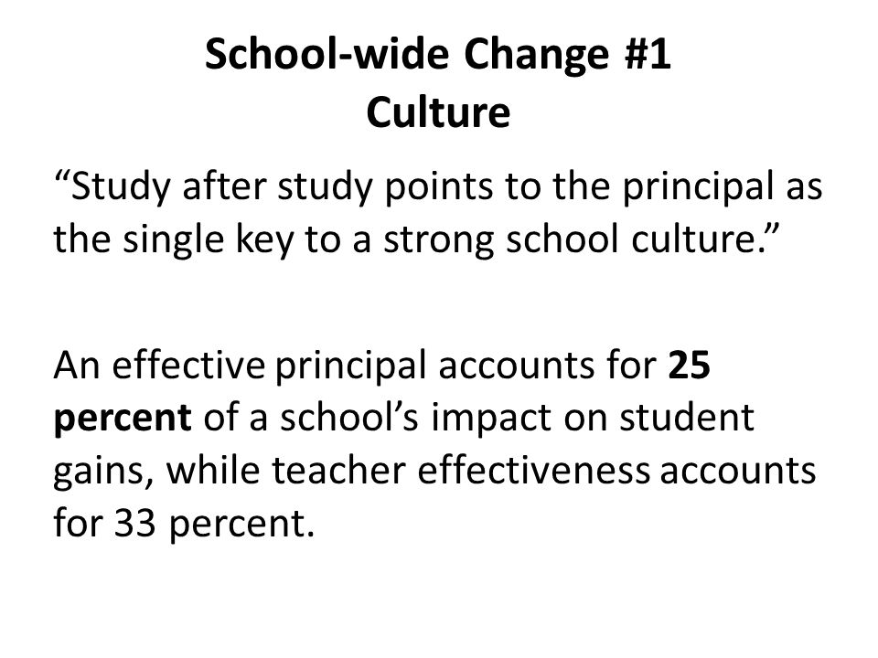 School-wide Change #1 Culture