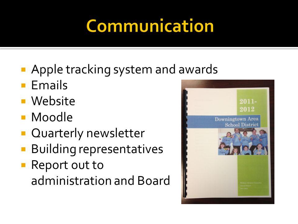 Communication Apple tracking system and awards Emails Website Moodle