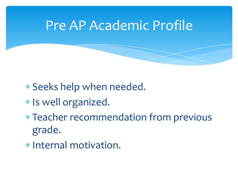 Pre AP Academic Profile