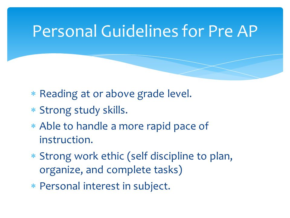 Personal Guidelines for Pre AP