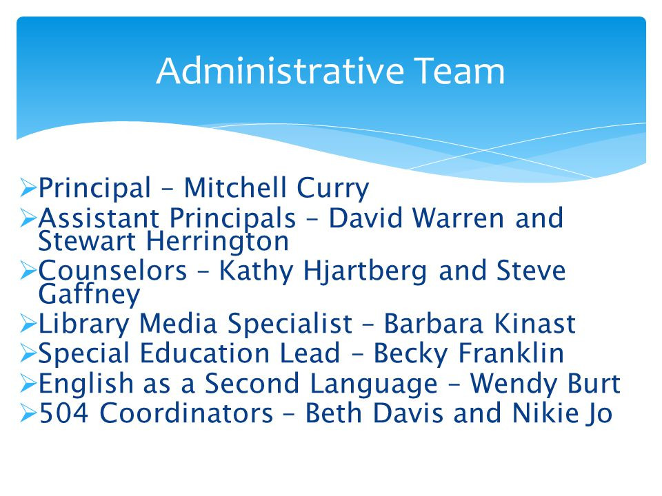 Administrative Team Principal – Mitchell Curry