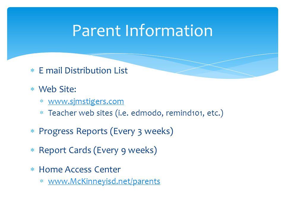 Parent Information E mail Distribution List Web Site: