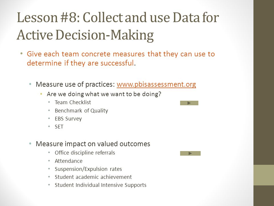 Lesson #8: Collect and use Data for Active Decision-Making