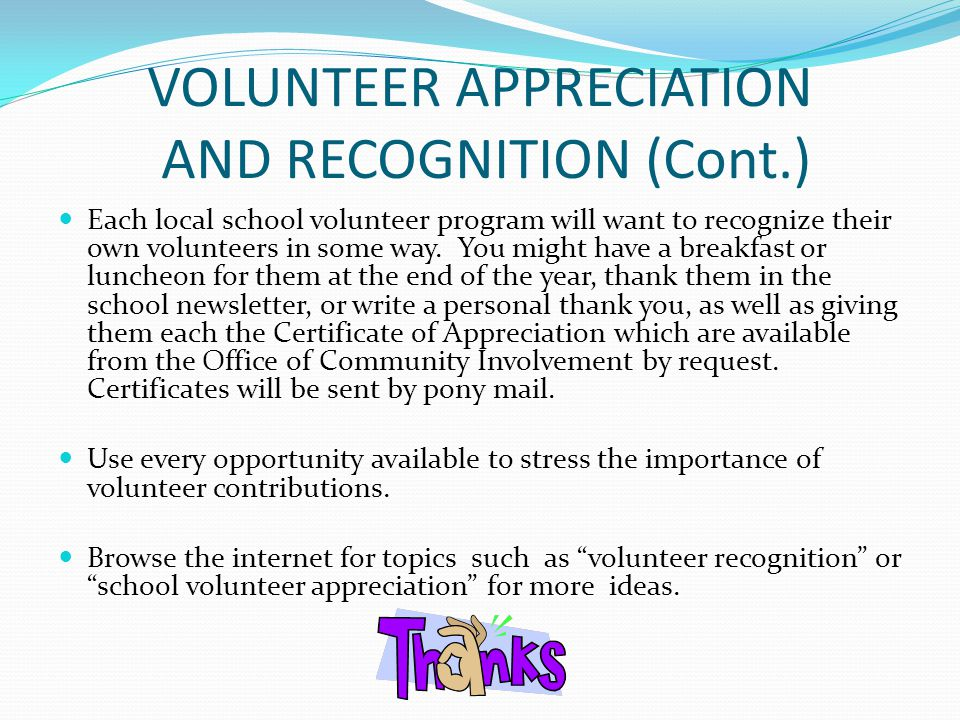VOLUNTEER APPRECIATION AND RECOGNITION (Cont.)