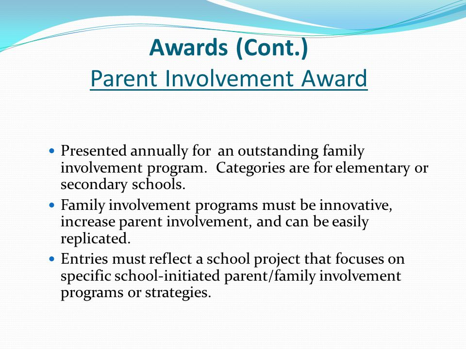 Awards (Cont.) Parent Involvement Award