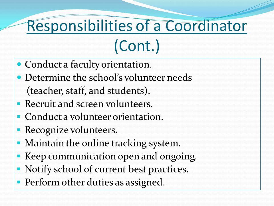 Responsibilities of a Coordinator (Cont.)