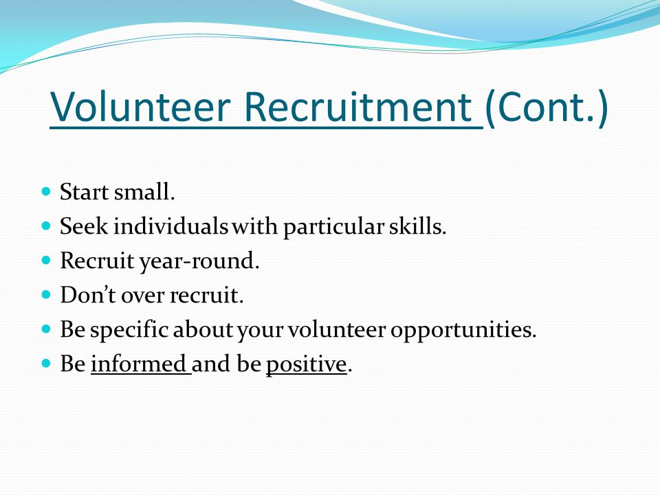 Volunteer Recruitment (Cont.)