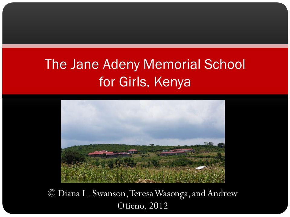 The Jane Adeny Memorial School for Girls, Kenya