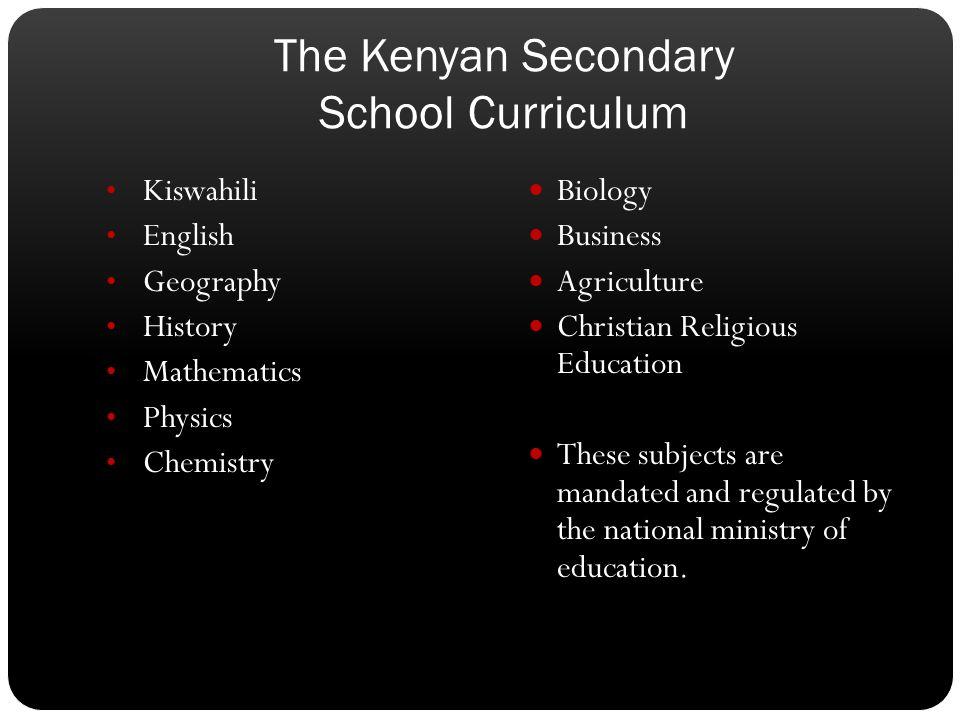 The Kenyan Secondary School Curriculum
