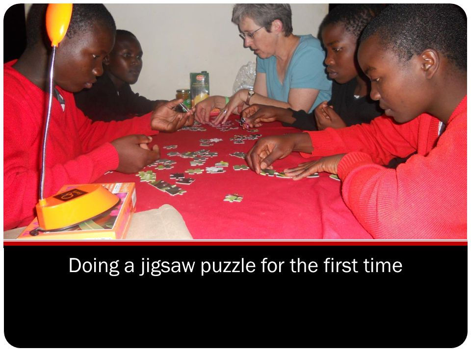 Doing a jigsaw puzzle for the first time