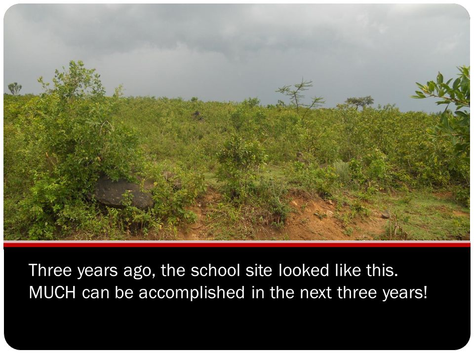 Three years ago, the school site looked like this