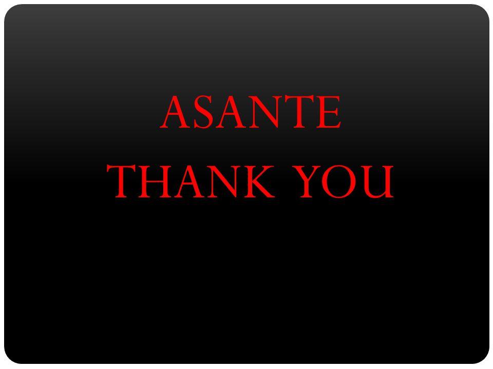 ASANTE THANK YOU
