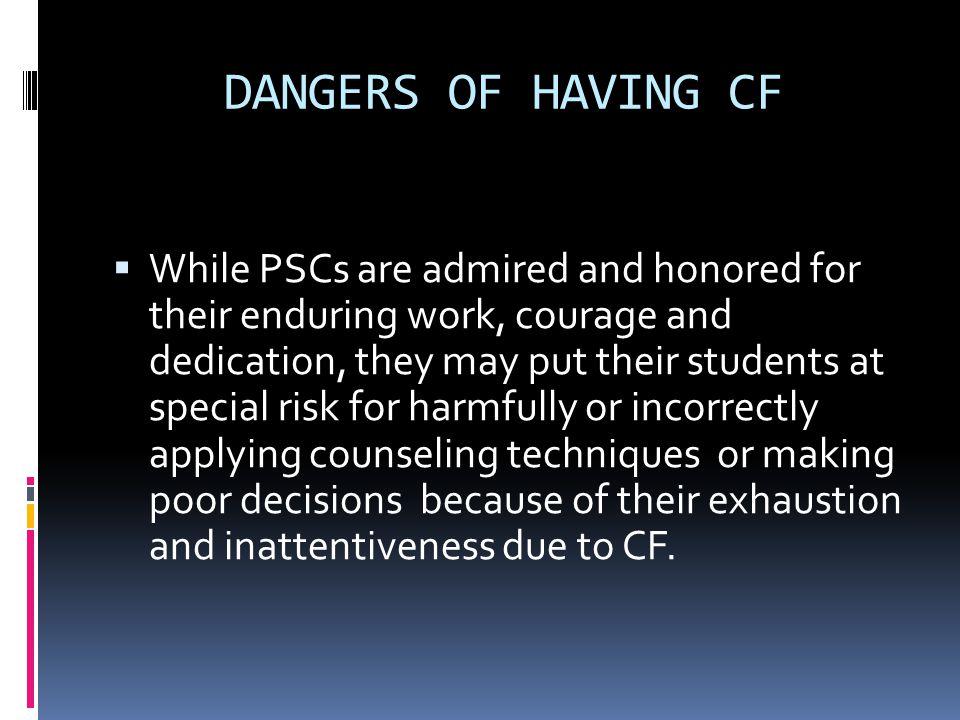 DANGERS OF HAVING CF