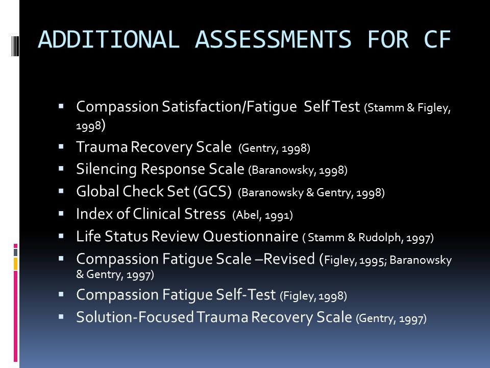 ADDITIONAL ASSESSMENTS FOR CF