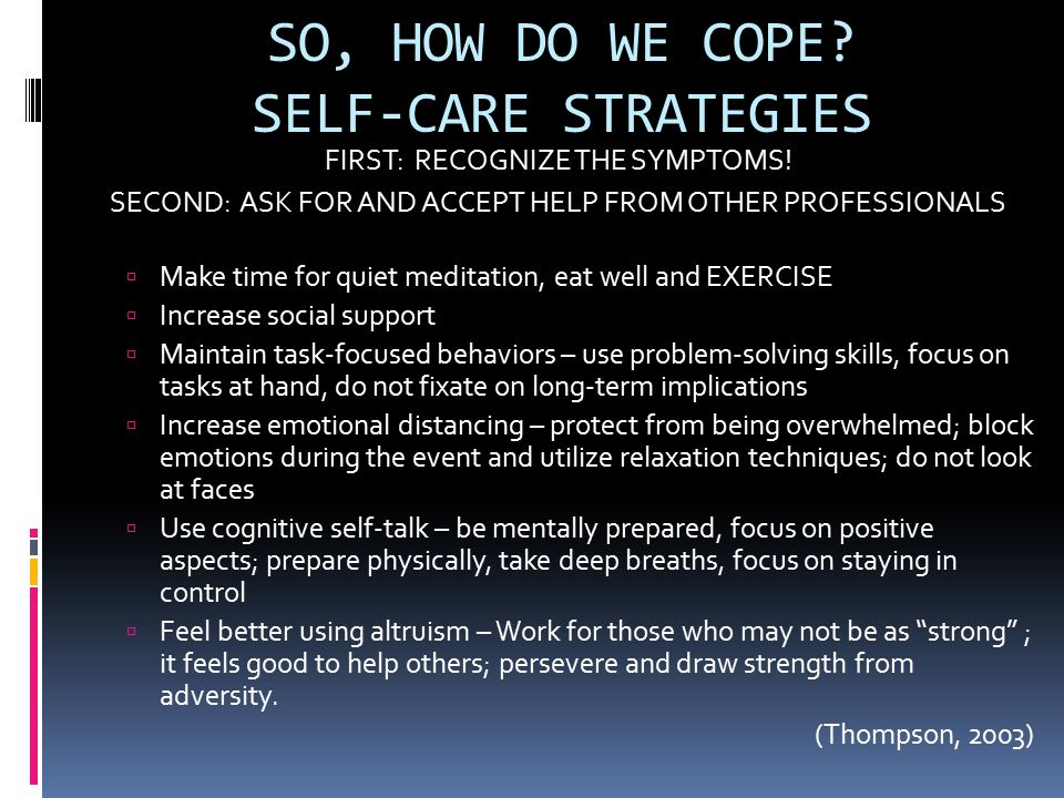 SO, HOW DO WE COPE SELF-CARE STRATEGIES