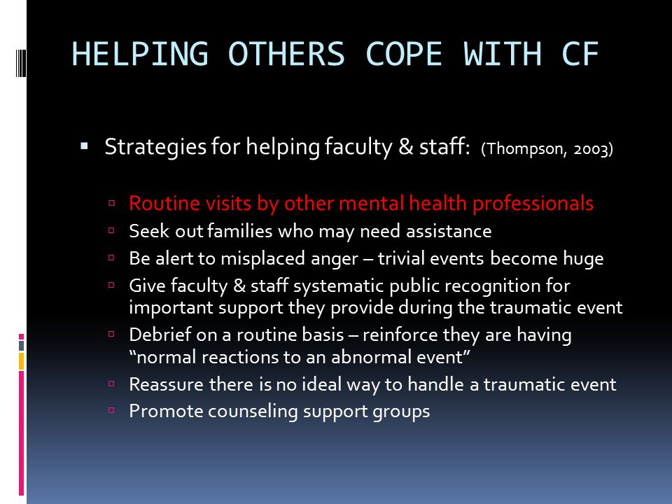 HELPING OTHERS COPE WITH CF