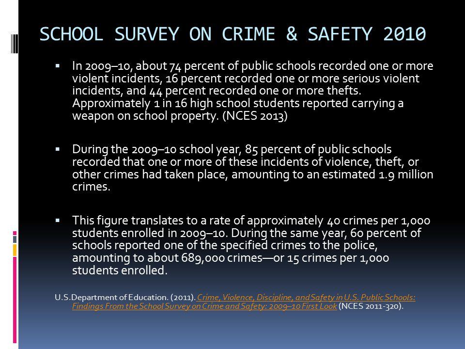 SCHOOL SURVEY ON CRIME & SAFETY 2010