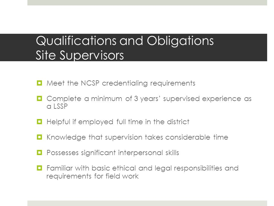 Qualifications and Obligations Site Supervisors