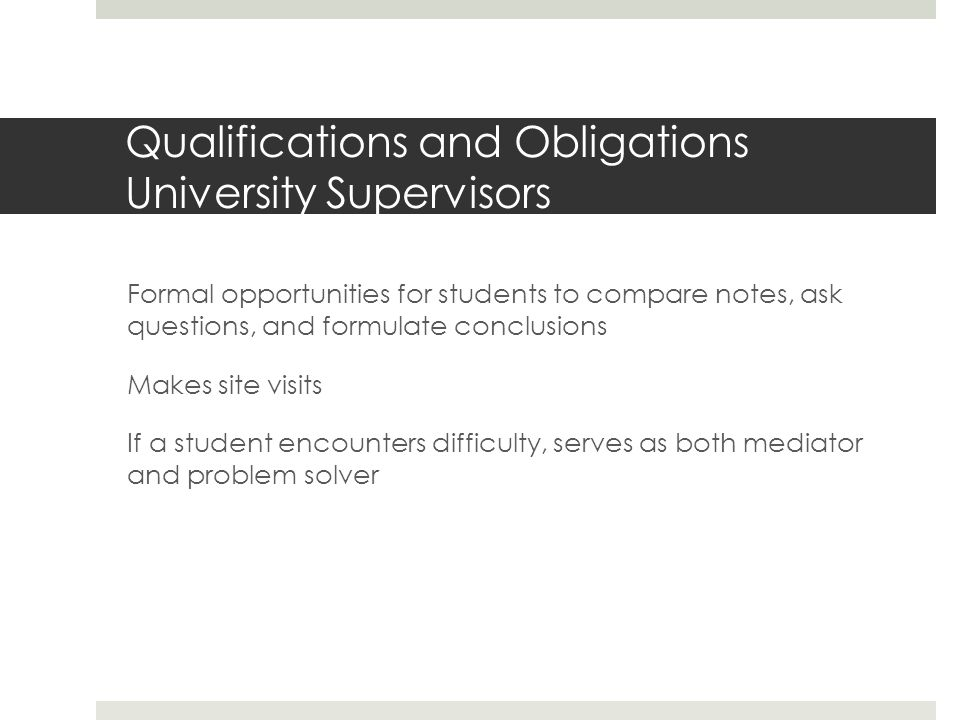 Qualifications and Obligations University Supervisors