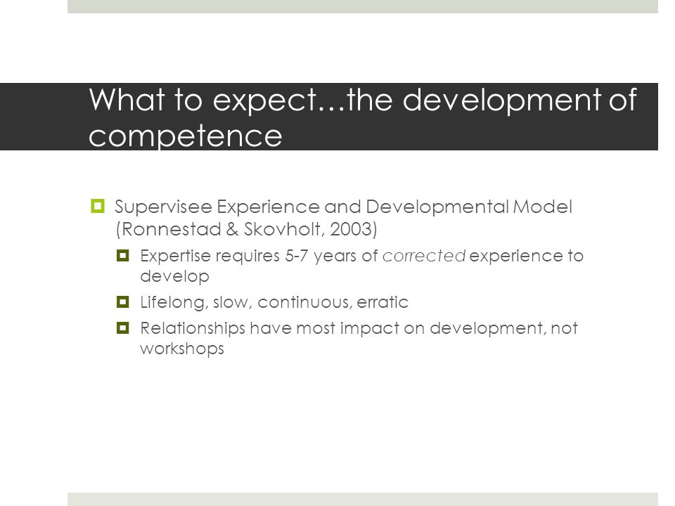 What to expect…the development of competence