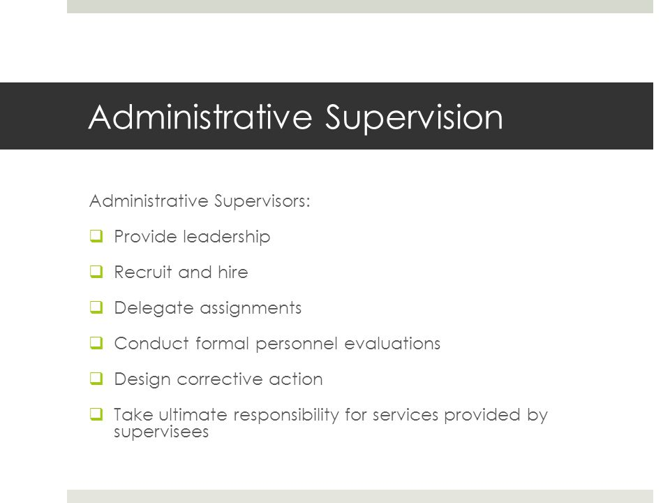Administrative Supervision