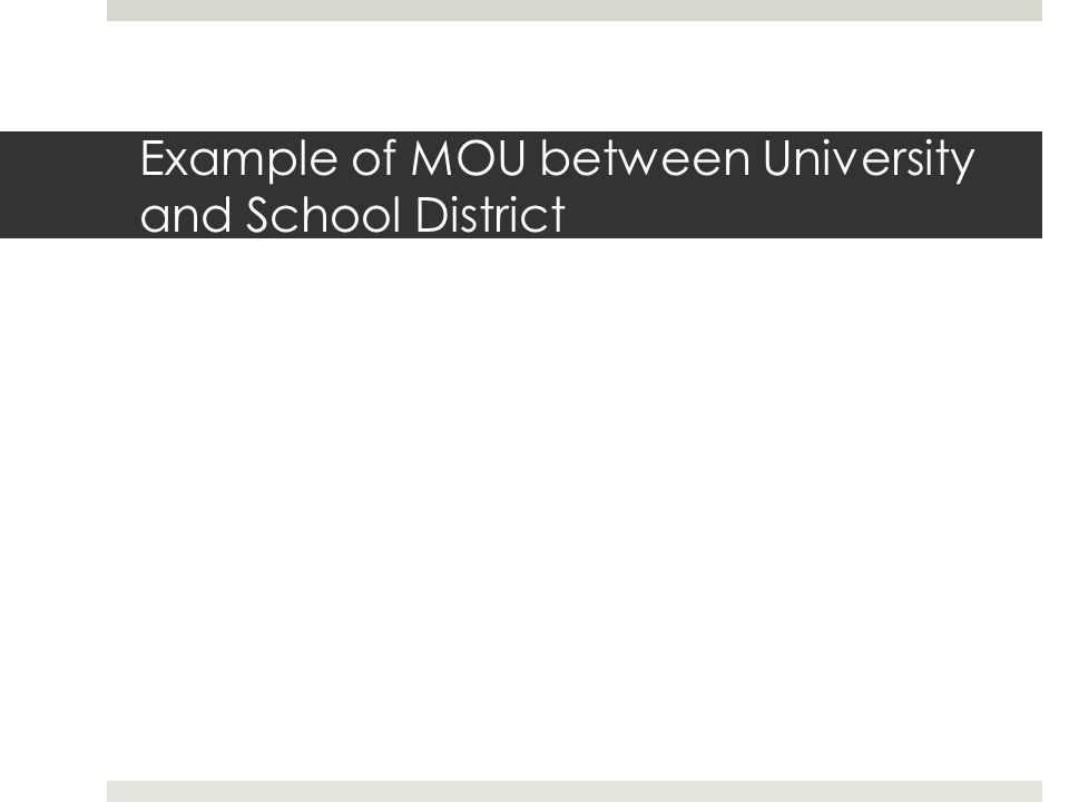 Example of MOU between University and School District