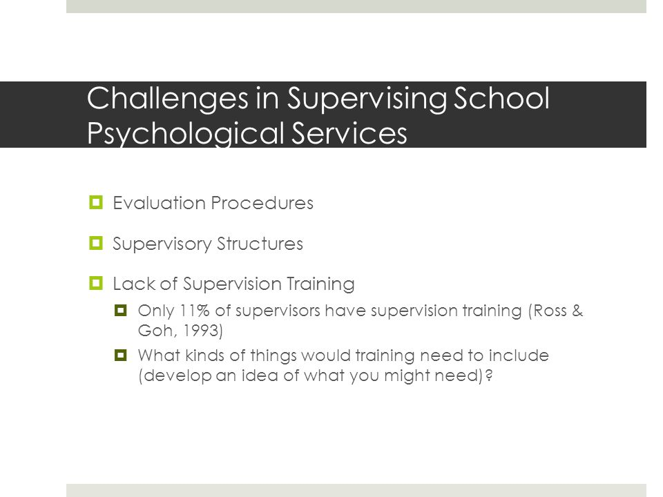 Challenges in Supervising School Psychological Services