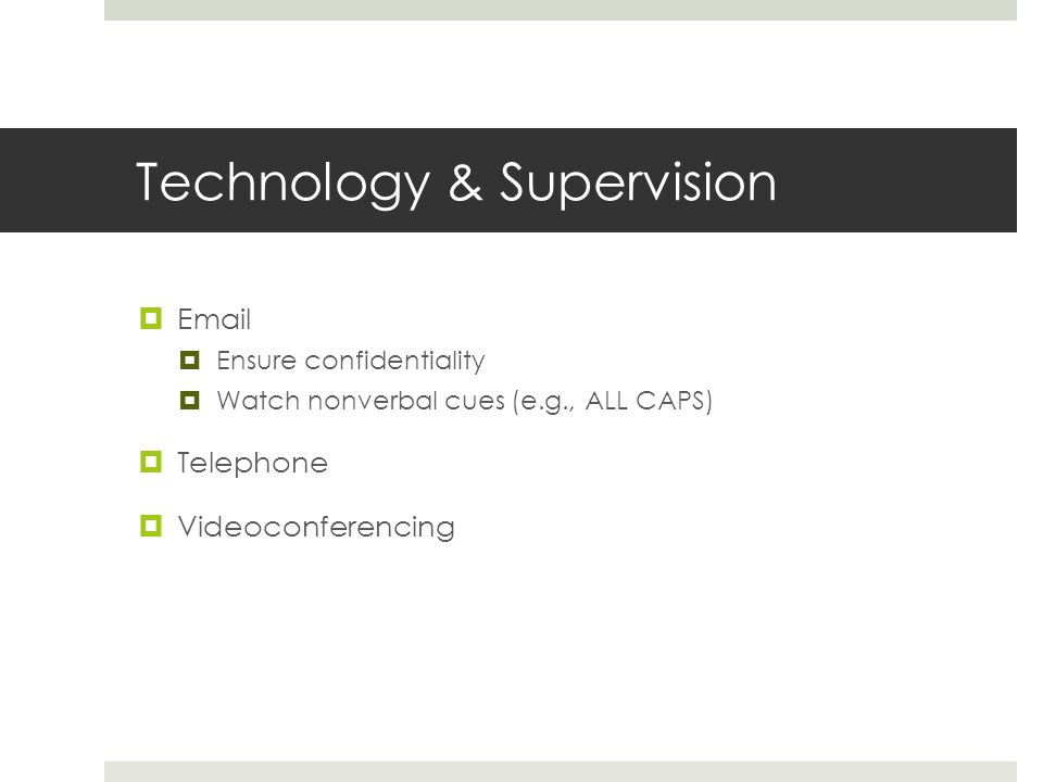 Technology & Supervision