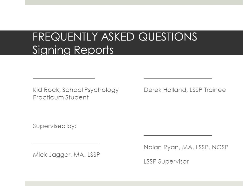 FREQUENTLY ASKED QUESTIONS Signing Reports