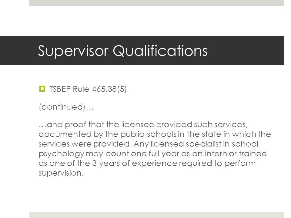 Supervisor Qualifications