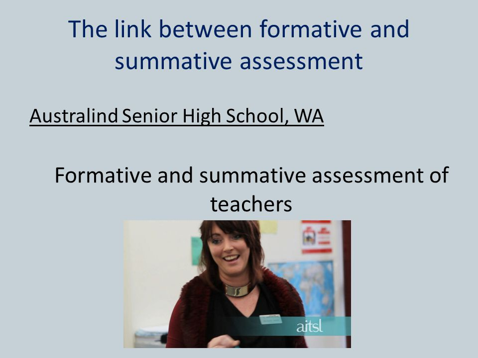 The link between formative and summative assessment
