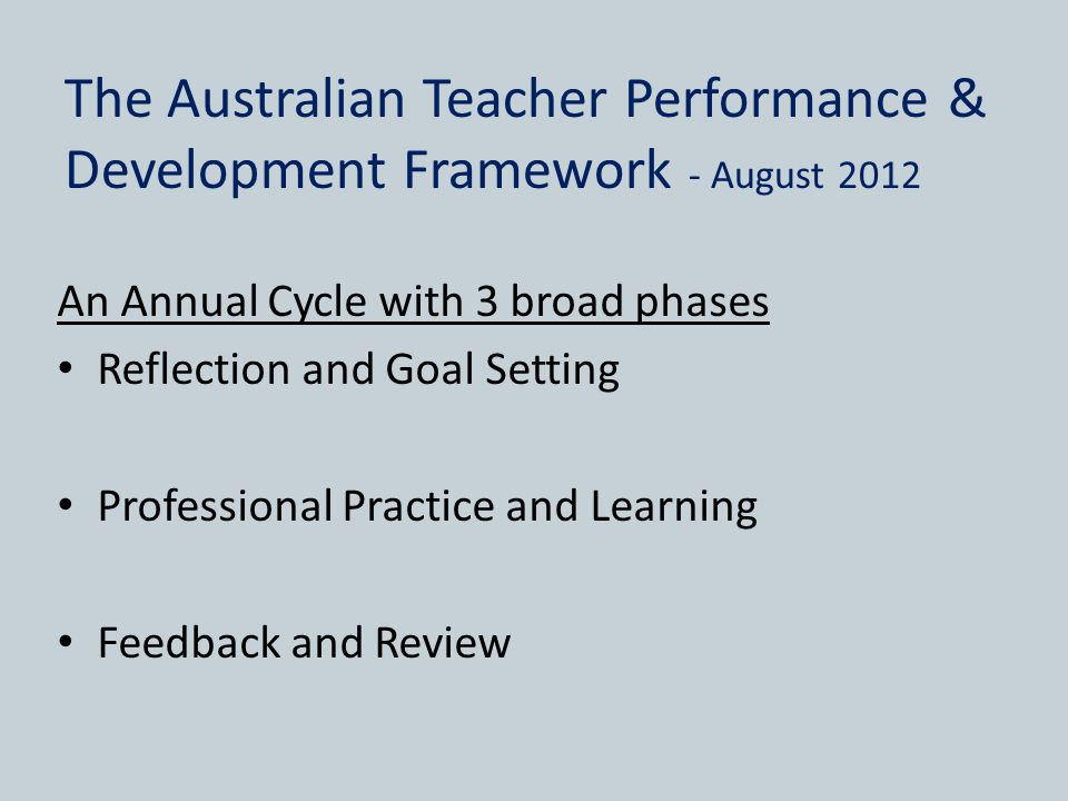 The Australian Teacher Performance & Development Framework - August 2012