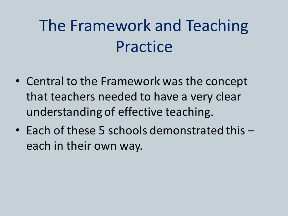 The Framework and Teaching Practice