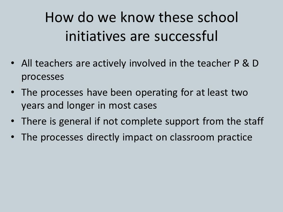 How do we know these school initiatives are successful