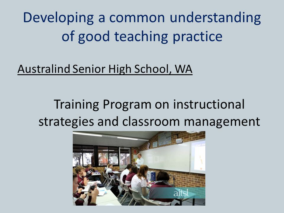 Developing a common understanding of good teaching practice